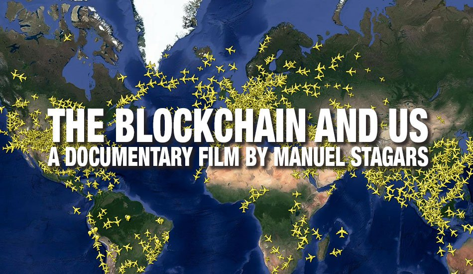 Documentary Presents Accessible Intro to Impact of Blockchain Tech