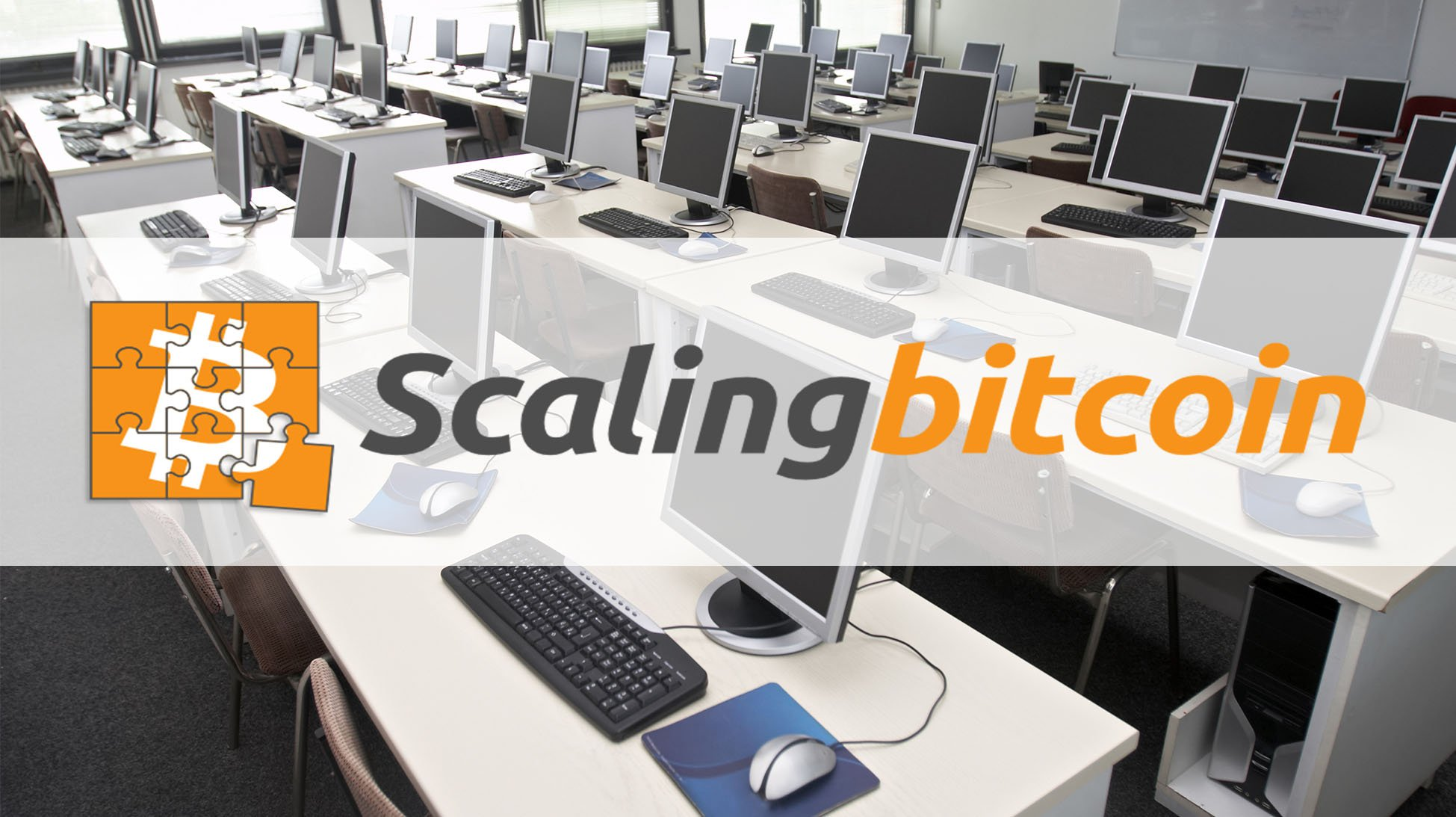 Scaling Bitcoin Announces This Year's Program and a New Developer Bootcamp