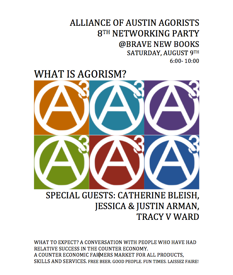 Alliance of Austin Agorists Host Eighth Networking Party