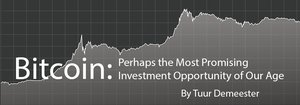 Bitcoin: Perhaps the Most Promising Investment Opportunity of Our Age