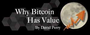 Why Bitcoin Has Value