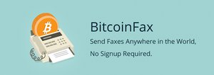 Bitcoin Fax: a Simple and Efficient Use Case for Bitcoin Micropayments