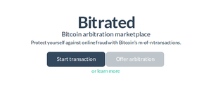 Bitrated: You Can No Longer Say Bitcoin Has No Consumer Protection