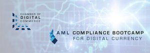Chamber of Digital Commerce Hosts AML Compliance Boot Camp in New York Today
