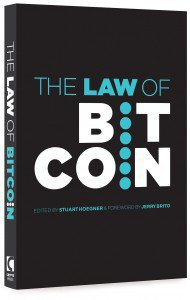 """The Law Of Bitcoin"" Book Released by 10 International Lawyers and Academics: The Definitive Guide to Navigating Bitcoin Law"