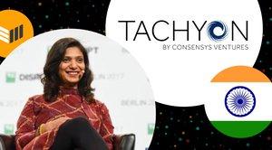 ConsenSys Ventures Kavita Gupta Talks Tachyon and India