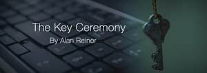 The Key Ceremony: Auditable Private Key Security Practices