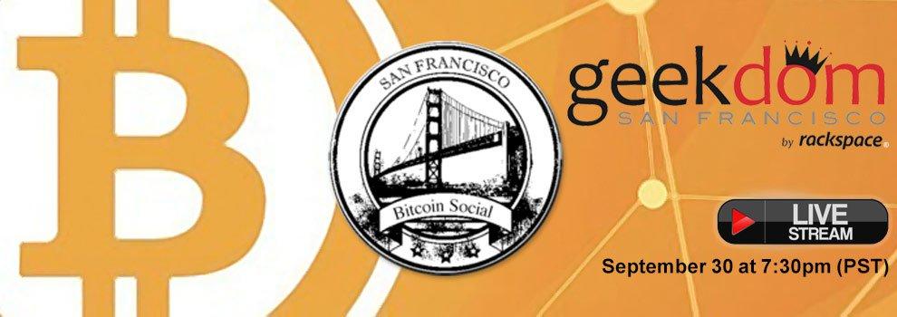 [Live Video Stream] SF Bitcoin meetup at Geekdom