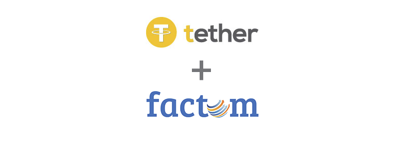 Tether + Factom Announce Collaboration